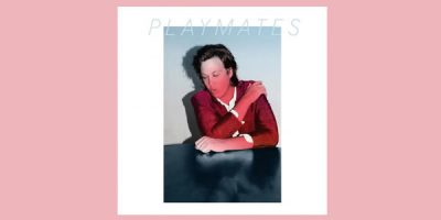 Is Jack Ladder & The Dreamlanders' 'Playmates' The Best Collaborative Album Of The Year?