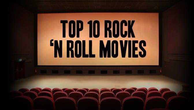 Top 10 Rock N' Roll Movies