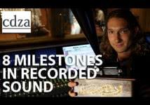 8 Milestones in Recorded Sound