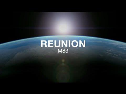 M83 – Reunion